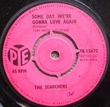 Some Day We're Gonna Love Again - The Searchers