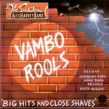 Vambo Rools 'Big Hits And Close Shaves' - The Sensational Alex Harvey Band