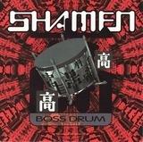 Boss Drum - The Shamen