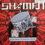 Boss Drum / Phorever People - The Shamen