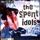 The Spent Idols