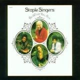 Be What You Are - The Staple Singers