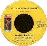 I'll Take You There / I'm Just Another Soldier - The Staple Singers