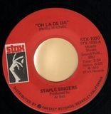 Oh La De Da / Be What You Are - Staple Singers