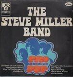 Progressive Pop - The Steve Miller Band