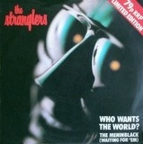 Who Wants The World? / The Meninblack (Waiting For 'Em) - The Stranglers