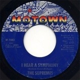 I Hear A Symphony / Who Could Ever Doubt My Love - The Supremes