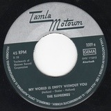 My World Is Empty Without You - The Supremes