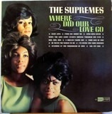 Where Did Our Love Go? - The Supremes