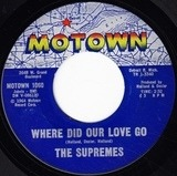 Where Did Our Love Go / He Means The World To Me - The Supremes