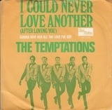 I Could Never Love Another (After Loving You) - The Temptations