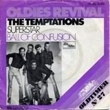 Superstar / Ball Of Confusion - The Temptations
