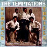 Surface Thrills - The Temptations
