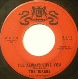 Tonight I Fell In Love / I'll Always Love You - The Tokens