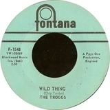 Wild Thing / From Home - The Troggs