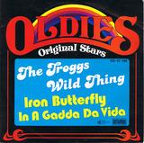 Wild Thing / In A Gadda Da Vida - The Troggs / Iron Butterfly