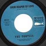 Grim Reaper Of Love / Come Back - The Turtles