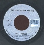 The Story Of Rock And Roll / Can't You Hear The Cows - The Turtles