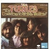 You Don't Have To Walk In The Rain - The Turtles