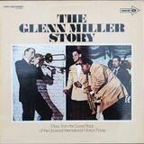 The Glenn Miller Story - The Universal-International Orchestra