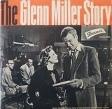 Music From The Sound Track Of The Universal-International Motion Picture The Glenn Miller Story - The Universal-International Orchestra Conducted By Joseph Gershenson And Louis Armstrong And His Al
