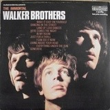 The Immortal Walker Brothers - The Walker Brothers