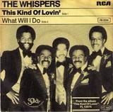 This Kind Of Lovin' / What Will I Do - The Whispers