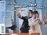 Boss Of Me - They Might Be Giants