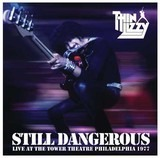 Still Dangerous (Live At The Tower Theatre Philadelphia 1977) - Thin Lizzy