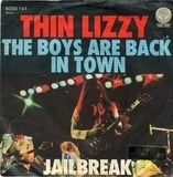 The Boys Are Back In Town / Jailbreak - Thin Lizzy