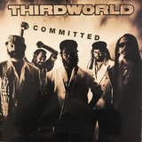 Committed - Third World