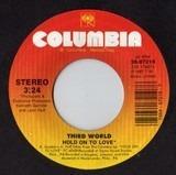 Hold On To Love - Third World
