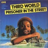 Prisoner In The Street - Third World