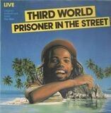 Prisoner In The Street - Third World