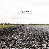 Aftermath + Setting Ashes - Thisquietarmy