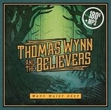 Thomas Wynn /And The Believers