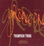 Groove On - Thompson Twins