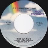 An Old Fashioned Love Song / Jam - Three Dog Night