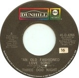 An Old Fashioned Love Song - Three Dog Night