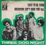 Easy To Be Hard - Three Dog Night