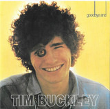 Goodbye and Hello - Tim Buckley