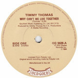 Why Can't We Live Together / Drift Away - Timmy Thomas / Dobie Gray