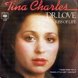 Dr. Love / Kiss Of Life - Tina Charles