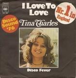 I Love To Love / Disco Fever - Tina Charles