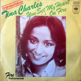 You Set My Heart On Fire / Fire (Instrumental) - Tina Charles