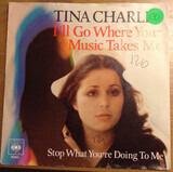 I'll Go Where Your Music Takes Me - Tina Charles