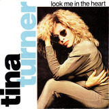 Look Me in the Heart - Tina Turner