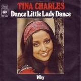 Dance Little Lady Dance / Why - Tina Charles
