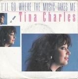 I'll Go Where The Music Takes Me (87' Remix) - Tina Charles