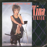 Better Be Good To Me / When I Was Young - Tina Turner